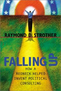 Meet Raymond Strother The Father of Political Consulting 3